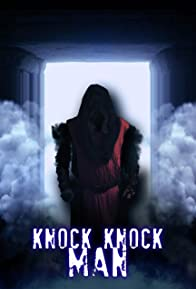 Primary photo for Knock Knock Man