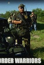 Inside the Border Warriors: Walk the Line