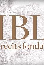 Bible, les Récits Fondateurs