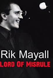 Rik Mayall: Lord of Misrule Poster