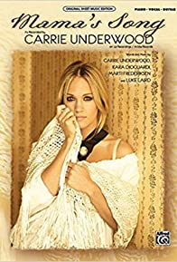 Primary photo for Carrie Underwood: Mama's Song