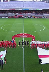 Primary photo for World Cup 2019 Qualifier: Wales vs. England