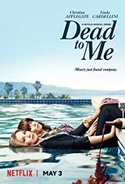 Download Dead To Me (2019) Season 1 Complete 480p WEBRIP All Episodes