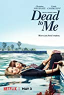 Dead to Me TV Series 2019