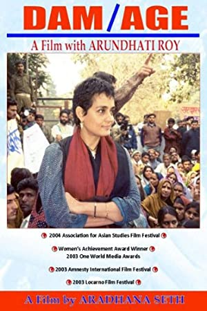 Documentary DAM/AGE: A Film with Arundhati Roy Movie