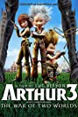 Arthur 3: The War of the Two Worlds (2010) Poster