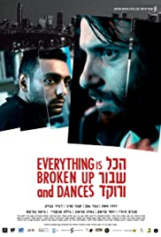 Everything Is Broken Up and Dances Poster