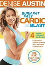 Denise Austin: Burn Fat Fast Cardio Blast