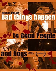 Best site to download english movie subtitles Bad Things Happen to Good People \u0026 Dogs by [[movie]