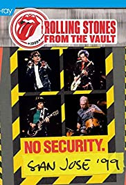 The Rolling Stones - From The Vault: No Security San Jose '99 Poster