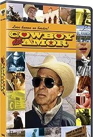 Cowboy del Amor(2005) Poster - Movie Forum, Cast, Reviews