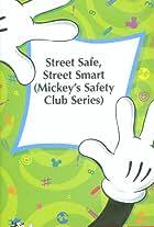 Street Safe, Street Smart