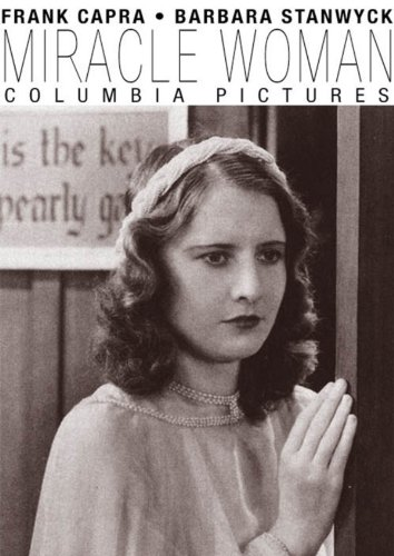 Barbara Stanwyck in The Miracle Woman (1931)