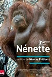 Nénette (2010) Poster - Movie Forum, Cast, Reviews