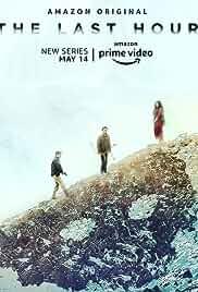 The Last Hour - Season 1 HDRip Hindi Web Series Watch Online Free