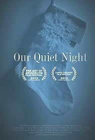 Our Quiet Night (2015)