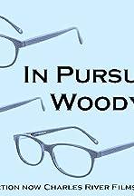 In Pursuit of Woody Allen