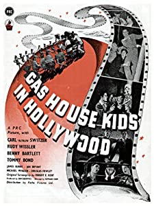 The Gas House Kids in Hollywood none
