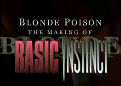 English movie website free watch Blonde Poison: The Making of 'Basic Instinct' USA [XviD]