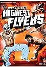 Wrestling's Highest Flyers