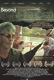 Beyond Brotherhood Poster