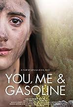 You, Me & Gasoline