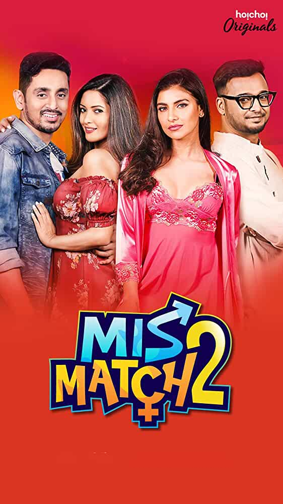 Mismatch Complete Season 2 (Hindi Dubbed)
