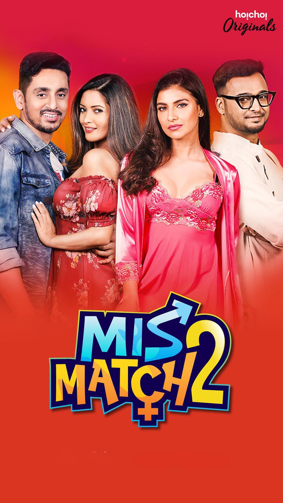 Mismatch (2019) Bengali Full Web Series S2 All EP 480p, 720p,1080p Download