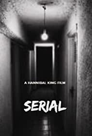 Hannibal King in Serial: Life of a Psychopath