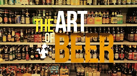 Downloading movie trailers free The Art of Beer [hddvd]