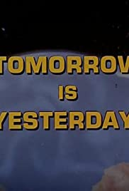 Tomorrow Is Yesterday Poster
