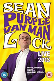 Sean Lock: Purple Van Man (2013)