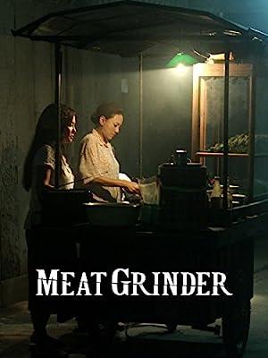 Meat Grinder (2009): เชือดก่อนชิม