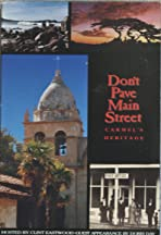 Don't Pave Main Street: Carmel's Heritage
