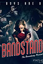 The Boys Are Back - Bandstand: The Broadway Musical Poster
