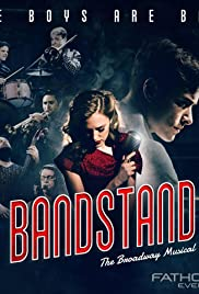 BANDSTAND: The Broadway Musical on Screen Poster