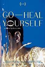 Go Heal Yourself