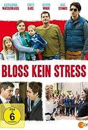 Bloß kein Stress Poster