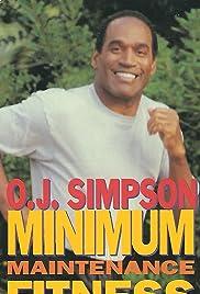 O.J. Fitness: Minimum Maintenance Fitness for Men Poster
