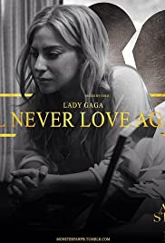 Lady Gaga & Bradley Cooper: I'll Never Love Again Poster