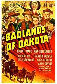 Hugh Herbert, Broderick Crawford, Frances Farmer, Andy Devine, Richard Dix, Ann Rutherford, and Robert Stack in Badlands of Dakota (1941)