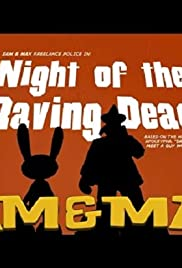 Sam and Max: Night of the Raving Dead Poster