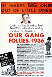 Our Gang Follies of 1936 (1935) Poster - Movie Forum, Cast, Reviews