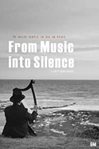 Watch online movie sites for mobile From Music into Silence [Quad]