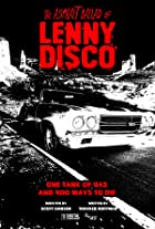 The Asphalt Ballad of Lenny Disco