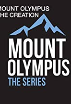 Mount Olympus: The Creation