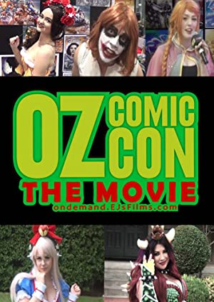 Oz Comic Con The Movie