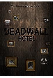 Deadwall Hotel
