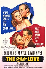 David Niven, Barbara Stanwyck, and Richard Conte in The Other Love (1947)
