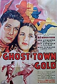 Primary photo for Ghost-Town Gold